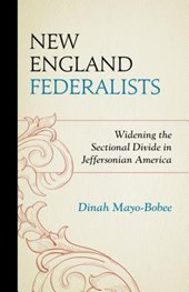 New England Federalists | Dinah Mayo-Bobee |
