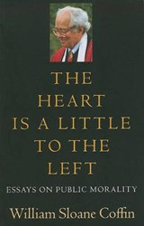 The Heart Is a Little to the Left | William Sloane Coffin |