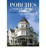 Porches of North America | Thomas Durant Visser |