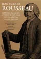 Letter to Beaumont, Letters Written from the Mountain, and Related Writings | Jean-Jacques Rousseau |