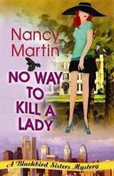 No Way to Kill a Lady | Nancy Martin |