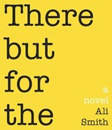 There But for the | Ali Smith |