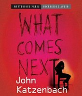 What Comes Next | John Katzenbach |