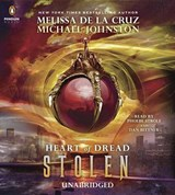 Stolen | De La Cruz, Melissa ; Johnston, Michael |