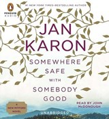 Somewhere Safe With Somebody Good | Jan Karon |