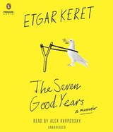 The Seven Good Years | Etgar Keret |