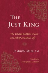 The Just King | Jamgon Mipham |