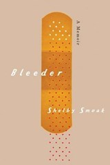 Bleeder | Shelby Smoak |