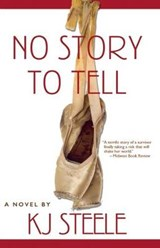 No Story to Tell | K. J. Steele |