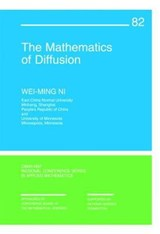The Mathematics of Diffusion | W. M Ni |