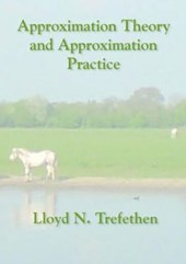 Approximation Theory and Approximation Practice | Lloyd N Trefethen |