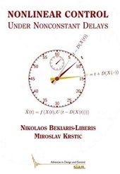 Nonlinear Control Under Nonconstant Delays | Nikolaos Bekiaris-Liberis |