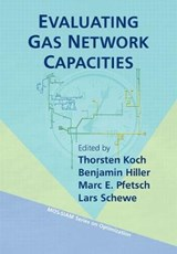 Evaluating Gas Network Capacities | Thorsten Koch |