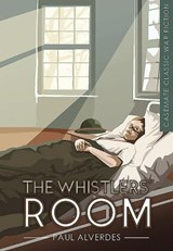 The Whistlers' Room | Paul Alverdes |