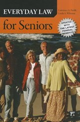 Everyday Law for Seniors | Frolik, Lawrence A.; Whitton, Linda S. |
