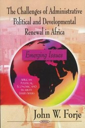 The Challenges of Administrative Political and Developmental Renewal in Africa