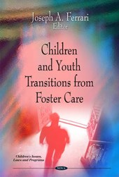 Children and Youth Transitions from Foster Care