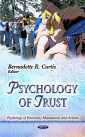 Psychology of Trust | Bernadette R. Curtis |