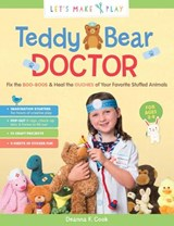 Teddy Bear Doctor | Deanna F. Cook |