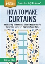 How to Make Curtains | Rebecca Yaker |