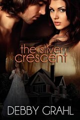 The Silver Crescent | Debby Grahl |