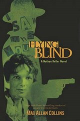 Flying Blind | Max Allan Collins |
