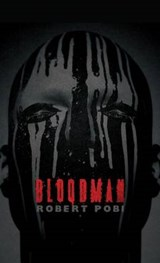 Bloodman | Robert Pobi |