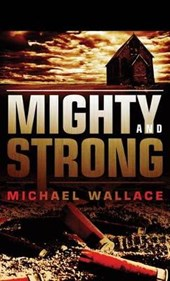 Mighty and Strong
