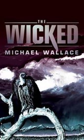 The Wicked | Michael Wallace |