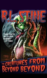 The Creatures from Beyond Beyond | R. L. Stine |