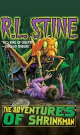 The Adventures of Shrinkman | R. L. Stine |