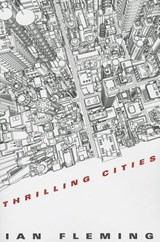 Thrilling Cities | Ian Fleming |