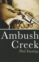 Ambush Creek | Phil Dunlap |