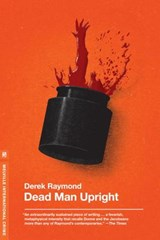 Dead Man Upright | Derek Raymond |