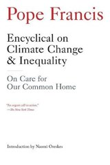 Encyclical on Climate Change & Inequality | Pope Francis |
