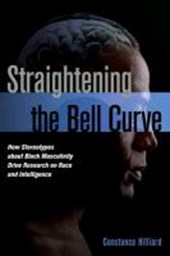 Straightening the Bell Curve | Constance Hilliard |