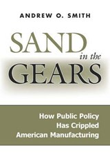 Sand in the Gears | Andrew O. Smith |