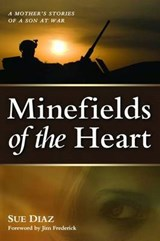 Minefields of the Heart | Sue Diaz |