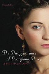 The Disappearance of Georgiana Darcy | Regina Jeffers |