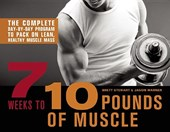 7 Weeks to 10 Pounds of Muscle | Brett Stewart |