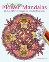 Coloring Flower Mandalas Adult Coloring Book | Wendy Piersall |