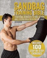 Sandbag Training Bible | Ben Hirshberg |