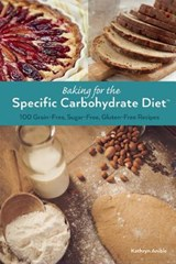 Baking for the Specific Carbohydrate Diet | Kathryn Anible |