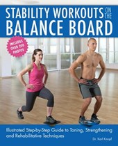 Stability Workouts on the Balance Board | Karl Knopf |