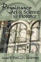 Renaissance Art & Science @ Florence