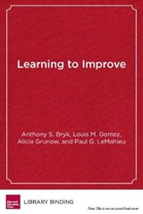 Learning to Improve | Anthony S Bryk |