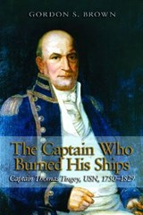 The Captain Who Burned His Ships | Gordon S. Brown |