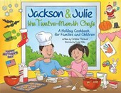 Jackson & Julie the Twelve-Month Chefs | Christine Perrenot |