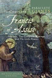 The Complete Francis of Assisi | Jon M. Sweeney |