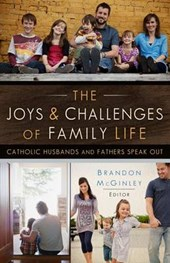 The Joys and Challenges of Family Life